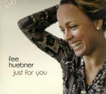 Fee Hübner - Just for You
