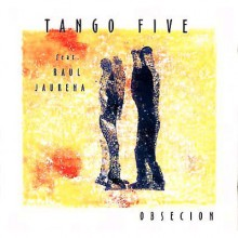Tango Five - Obcesion - (Satin Doll + Tokuma Japan)